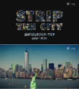 Stripthecity-superstormcitynewyork